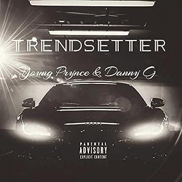 Trendsetter (feat. Danny G)