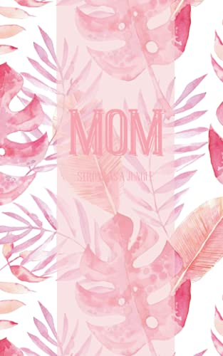 Mum Strong As A Jungle: Wonderful Gift For Mum Beautiful Gratidute And Love Book For Your Mum