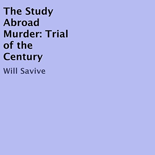 The Study Abroad Murder: Trial of the Century audiobook cover art