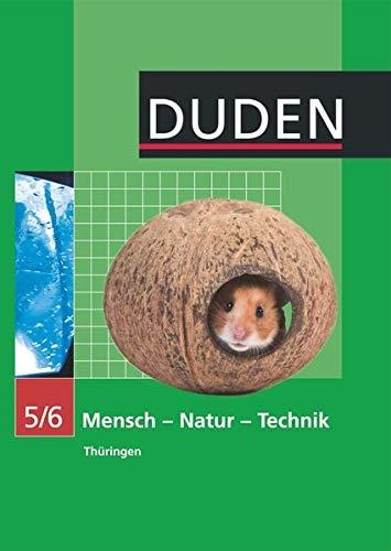 Duden Mensch - Natur - Technik - Regelschule Thüringen - 5./6. Schuljahr: Schülerbuch