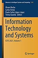 Information Technology and Systems: ICITS 2021, Volume 1 (Advances in Intelligent Systems and Computing, 1330)