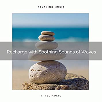 Recharge with Soothing Sounds of Waves