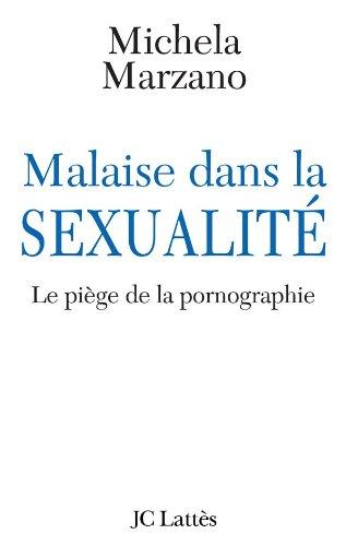 Malaise dans la sexualité - Le piège de la pornographie