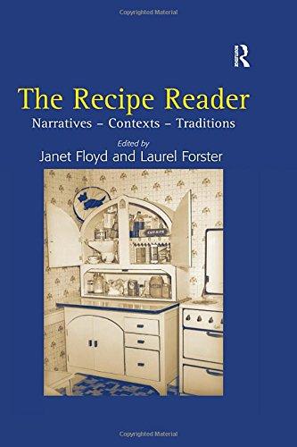 The Recipe Reader: Narratives - Contexts - Traditions