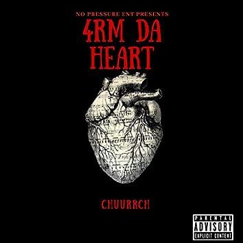 4rm Da Heart