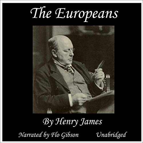 The Europeans Audiobook By Henry James cover art