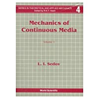Mechanics of Continuous Media (World Scientific Series in Theoretical and Applied Mechanics)【洋書】 [並行輸入品]