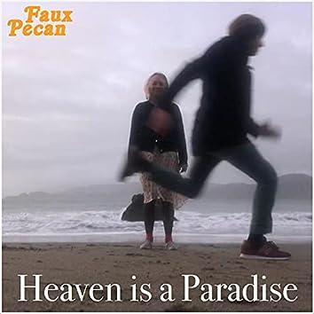 Heaven is a Paradise