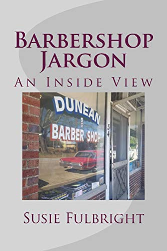 Book: Barbershop Jargon - An inside view by Susie Fulbright