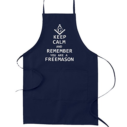 Keep Calm and Remember You are a Freemason Masonic Cooking Kitchen Apron - [Navy]