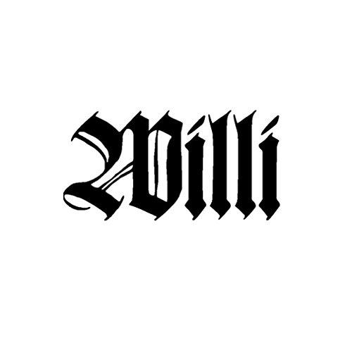 Aufkleber/Sticker Willi Name Schriftzug Altdeutsch Geschenk Idee 10x5cm A888