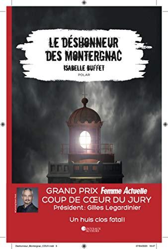 Le déshonneur des Montergnac - Coup de coeur du Jury Prix Femme Actuelle 2020 (French Edition)