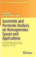 Geometric and Harmonic Analysis on Homogeneous Spaces and Applications: TJC 2015, Monastir, Tunisia, December 18-23 (Springer Proceedings in Mathematics & Statistics (207))
