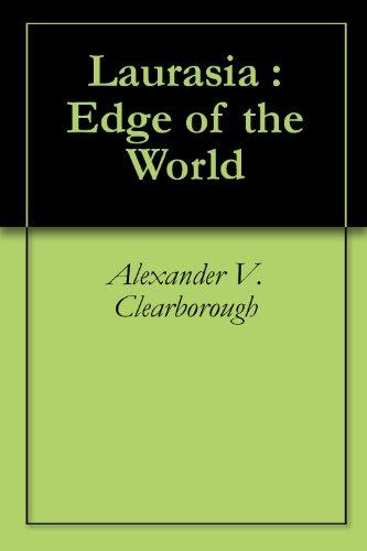 Laurasia : Edge of the World (English Edition)