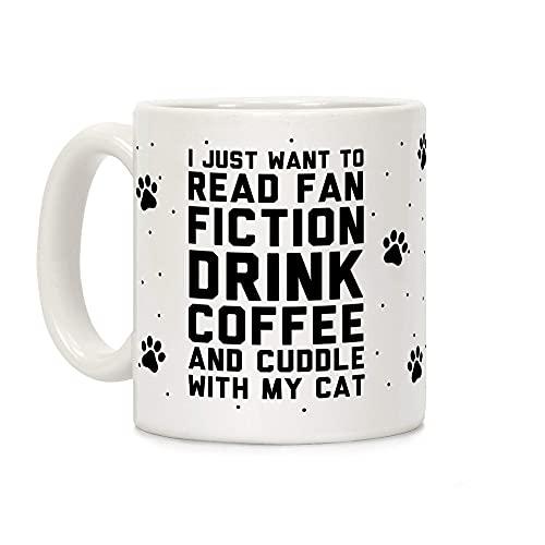 N\A Solo Quiero Leer Fan Fiction, Beber café y abrazar a mi Gato Taza de café de cerámica Blanca de 11 onzas