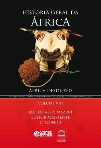 História geral da África - Volume 8: África desde 1935