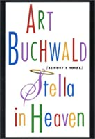 Stella in Heaven: Almost a Novel