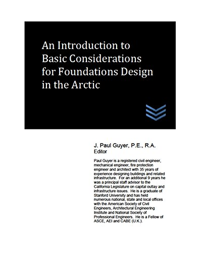 An Introduction to Basic Considerations for Foundations Design in the Arctic