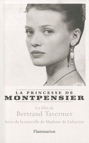 La Princesse de Montpensier suivi de Histoire de la Princesse de Montpensier