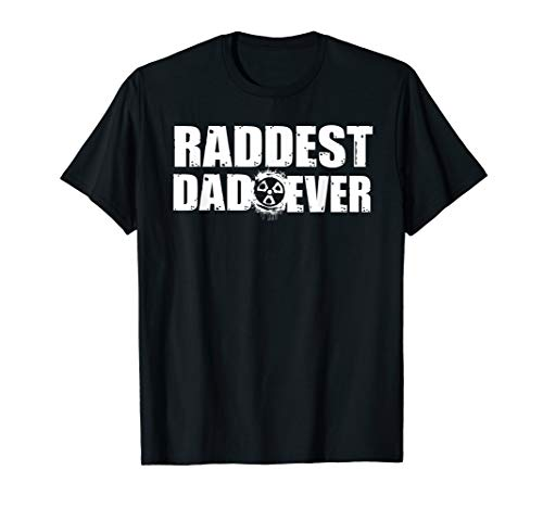 Mens Raddest Dad Ever Radiology Tech Fathers Day Gift T-Shirt