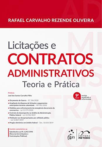 Licitações e Contratos Administrativos: Teoria e Prática