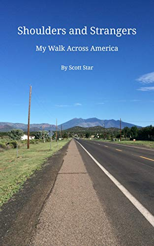 Shoulders and Strangers: My Walk Across America (English Edition)