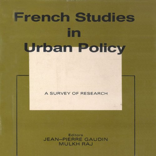 French Studies in Urban Policy (English Edition)
