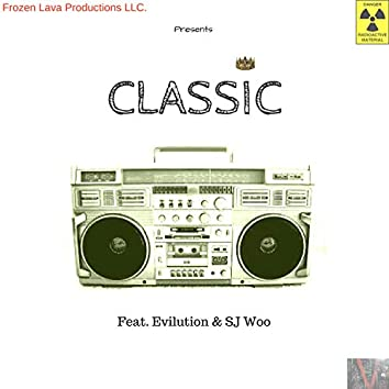 Classic (feat. Evilution & SJ Woo)