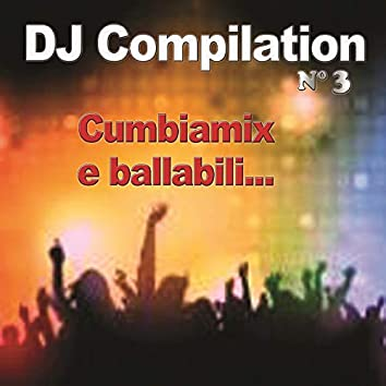 DJ Compilation n.3 (CumbiaMix)