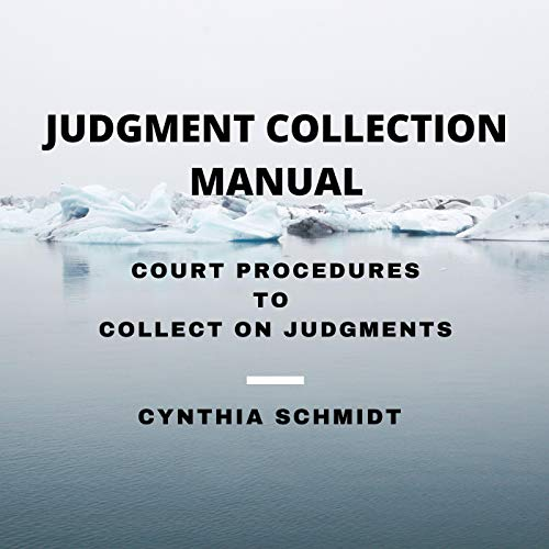 Judgment Collection Manual Audiobook By Cynthia Schmidt cover art