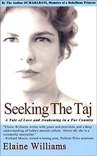 Seeking the Taj: A Tale of Love and Awakening in a Far Country