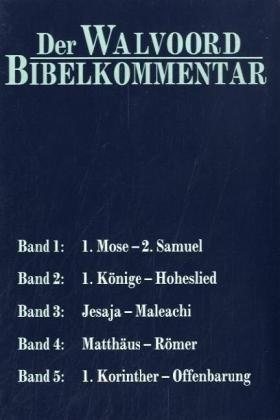 Walvoord Bibelkommentar, AT und NT, 5 Bände im Schuber