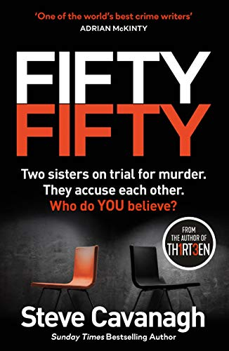 Fifty-Fifty: The Richard and Judy bookclub pick and explosive follow up to THIRTEEN by [Steve Cavanagh]