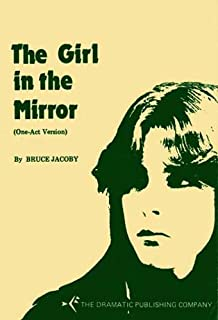 The Girl in the Mirror (One-Act Version)