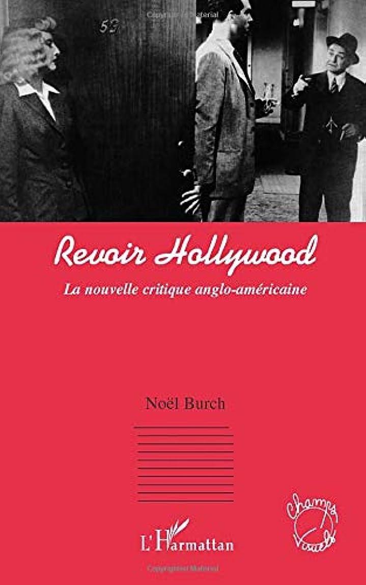 舗装する安定したきれいにRevoir Hollywood: La nouvelle critique anglo-américaine