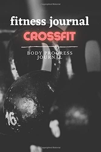 Fitness Journal Crossfit: Workout Log Book