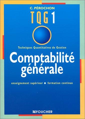 TECHNIQUES QUANTITATIVES DE GESTION 1. Comptabilité générale