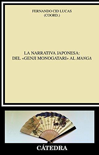 La narrativa japonesa / The Japanese narrative: Del Genji Monogatari Al Manga / from Genji Monogatari to Manga