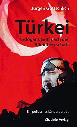 Türkei: Erdogans Griff nach der Alleinherrschaft (Ein politisches Länderporträt)