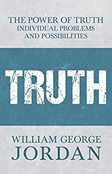 The Power of Truth - Individual Problems and Possibilities