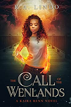 The Call of The Wenlands: A Fantasy Adventure (Kaira Renn Series Book 4) by [R.A. Lindo]