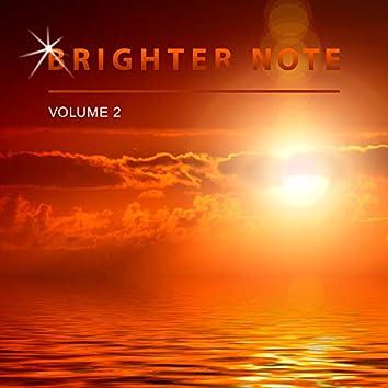 Brighter Note, Vol. 2