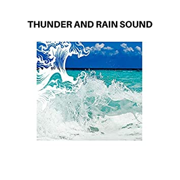 Thunder and Rain Sound