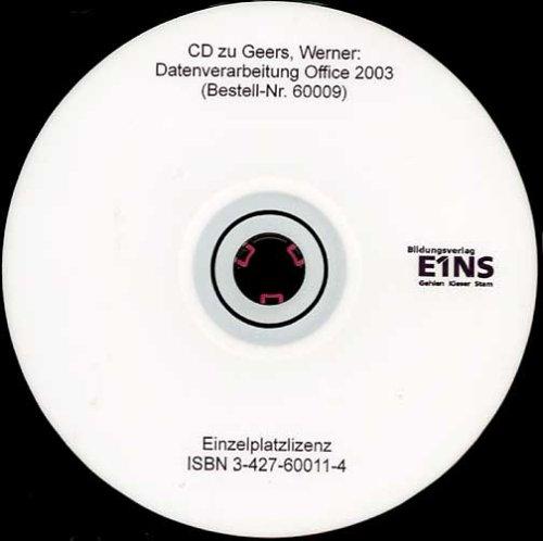 Datenverarbeitung Office 2003 (Lernprogramm) CD-ROM Excel 2003 - Access 2003 - Word 2003 - PowerPoint 2003. Einzelplatzlizenz