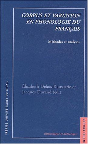 Corpus et variation en phonologie du français : Méthodes et analyses