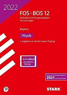 STARK Abiturpruefung FOS/BOS Bayern 2022 - Physik 12. Klasse