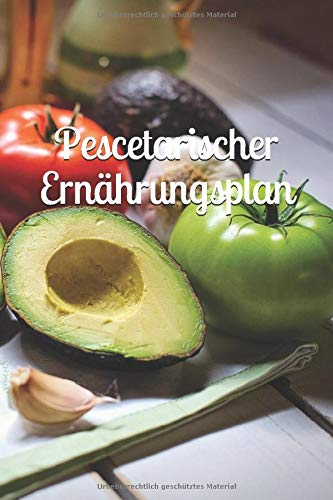 Pescetarischer Ernährungsplan