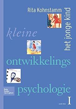 Hardcover Kleine Ontwikkelingspsychologie I: Het Jonge Kind [Dutch] Book