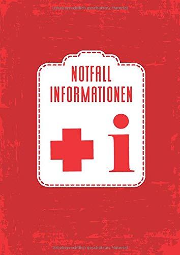 Notfall Informationen: das kompakte Büchlein für lebensrettende Notfalldaten für Kinder und Erwachsene - Informationen für Notsituationen - Notfallnummern für Kleinkinder 26 Seiten - ca. DIN A6