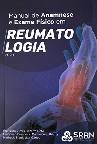 Manual de Anamnese e Exame físico em Reumatologia